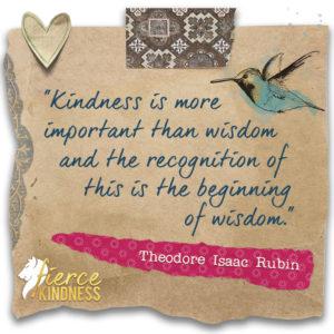 Theodore Isaac Rubin Kindness Quote with Hummingbird (Fierce Kindness)