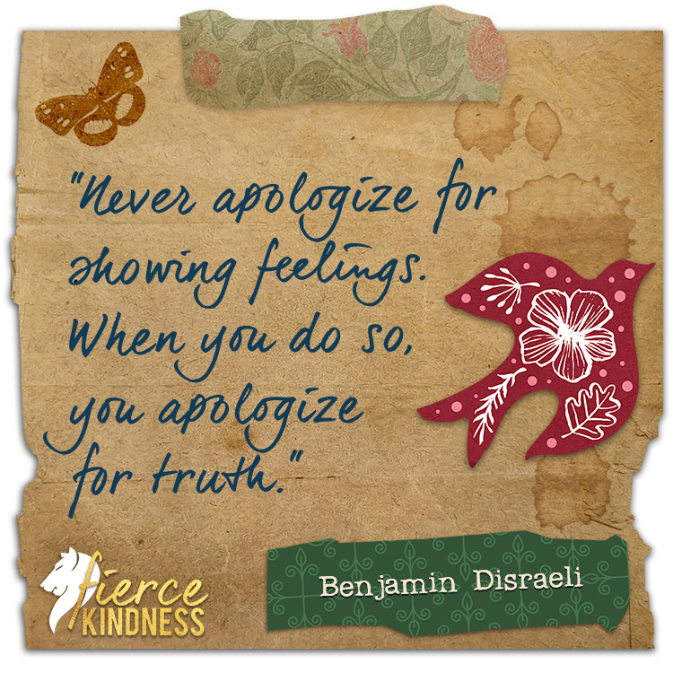 Benjamin Disraeli Never Apologize Quote with Bird (Fierce Kindness)