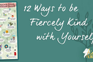 Fierce Kindness Infographic
